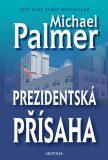 Prezidentská přísaha - Michael Palmer