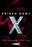 Príbeh dámy X - A.J. Molloy