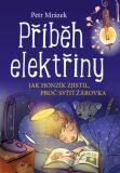 Příběh elektřiny - Petr Mrázek