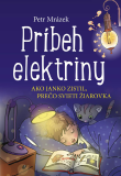 Príbeh elektriny - Petr Mrázek