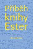 Příběh knihy Ester - Jigal Ariel