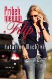 Príbeh menom Filip - Katarína Machová