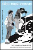Příběh Mount Everestu - Francis Younghusband