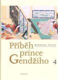 Příběh prince Gendžiho 4. - Murasaki Šikibu