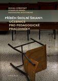 Příběh školní šikany - Stanislav Bendl, ...