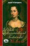Příběh velkovévodkyně Toskánské - Josef Klempera