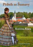 Příběh ze Šumavy - František Procházka