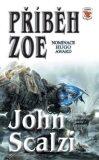 Příběh Zoe - John Scalzi