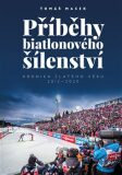 Příběhy biatlonového šílenství - Tomáš Macek