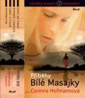 Příběhy bílé Masajky - Corinne Hofmannová