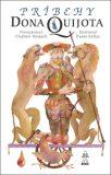 Príbehy Dona Quijota - Vladimír Hulpach