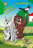 Příběhy o zvířátkách s poučením - Jitka Saniová, Václav Ráž