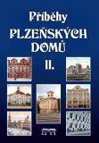 Příběhy plzeňských domů II. - Petr Mazný, ...