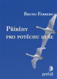 Příběhy pro potěchu duše - Bruno Ferrero