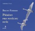Příběhy pro potěchu duše - 1CD - Bruno Ferrero, ...