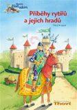 Příběhy rytířů a jejich hradů - Thilo, Leopé