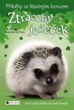 Příběhy se šťastným koncem – Ztracený ježeček - Jill Hucklesby
