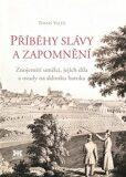 Příběhy slávy a zapomnění - Tomáš Valeš