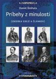 Príbehy z minulosti - Daniel Šmihula