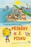 Příběhy z písku - Březovská Vendulka