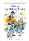 Příběhy z pošťákovy brašny - Danuša Dragulová-Faktorová, ...