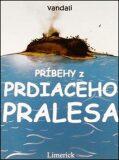 Príbehy z prdiaceho pralesa - Pavel Gabriš