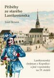 Příběhy ze starého Lanškrounska - Josef Benoni
