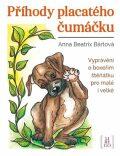 Příhody placatého čumáčku - Anna Beatrix Bártová