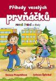 Příhody veselých prvňáčků - První čtení s úkoly - Zuzana Pospíšilová