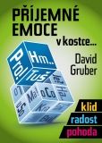 Příjemné emoce v kostce - David Gruber
