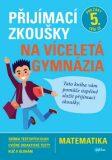 Přijímací zkoušky na víceletá gymnázia Matematika - Stanislav Sedláček