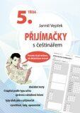 Přijímačky s češtinářem 5. třída - Jarmil Vepřek