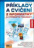 Příklady a cvičení z informatiky a výpočetní techniky Zadání - Pavel Navrátil