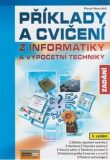 Příklady a cvičení z informatiky - Zadání - Pavel Navrátil