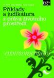 Příklady a judikatura z práva životního prostředí - Tomáš Kocourek, ...