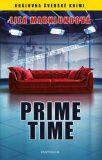 Annika Bengtzonová 2: Prime time - Liza Marklundová