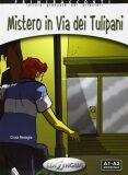 Primiracconti A1-A2 Mistero in via dei Tulipani + CD Audio - Cinzia Medaglia