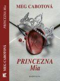 Princezna Mia - Meg Cabotová