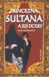 Princezna Sultana a její dcery - Jean Sassonová