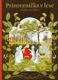 Princeznička v lese - Sibylle von Olfers