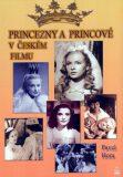 Princezny a princové v českém filmu - Pavel Hora