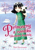 Princezny a zvířátka: Ukradené krystaly - Paula Harrisonová