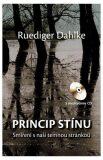 Princip stínu - Ruediger Dahlke