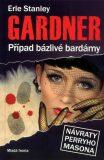 Případ bázlivé bardámy - Erle Stanley Gardner