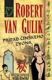 Prípad čínskeho zvona - Robert Van Gulik