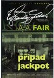 Případ Jackpot - A.A. Fair