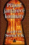 Případ jantarové komnaty - Ludvík Souček