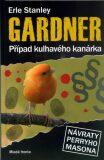 Případ kulhavého kanárka - Erle Stanley Gardner
