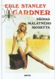 Případ malátného moskyta - Erle Stanley Gardner