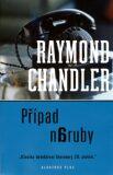 Případ naruby - Raymond Chandler